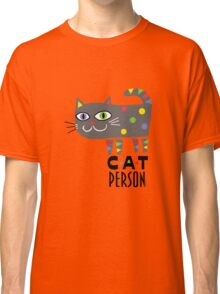 Cat Person Classic T-Shirt