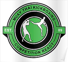 Muay Thai Kickboxing Competition Ready Green  Poster