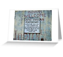 Indians Welcome Greeting Card