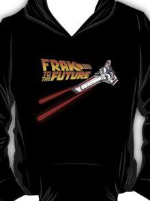 FRAK to the FUTURE T-Shirt
