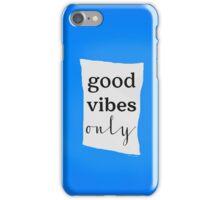 Good Vibes movie iPhone Case/Skin