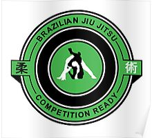 Brazilian Jiu Jitsu Competition Ready Triangle Choke Green  Poster