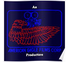 An American Eagle Films Corp Production Poster