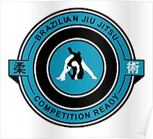 Brazilian Jiu Jitsu Competition Ready Triangle Choke Blue Poster