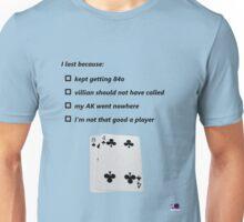 Poker Excuses Unisex T-Shirt