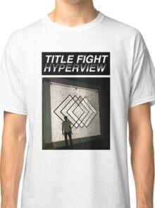 Title Fight Hyperview Album Cover Design Classic T-Shirt