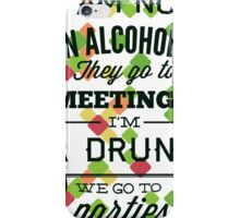 Not an Alcaholic iPhone Case/Skin