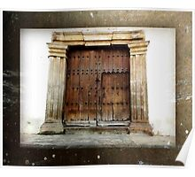 Double Wood Door Stone Portico - Guatemala Poster