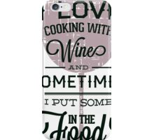 Cooking alone with style iPhone Case/Skin