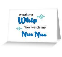 Watch Me (Whip/Nae Nae) Lyrics Highlight Greeting Card