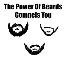 the power of beards Photographic Print