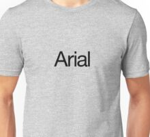 Arialvetica (black text) Unisex T-Shirt