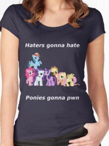 Haters gonna hate, Ponies gonna pwn Women's Fitted Scoop T-Shirt