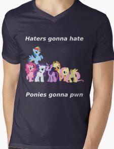 Haters gonna hate, Ponies gonna pwn Mens V-Neck T-Shirt