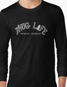 THUG LIFE /Black Long Sleeve T-Shirt