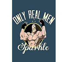 Only real men sparkle  Photographic Print
