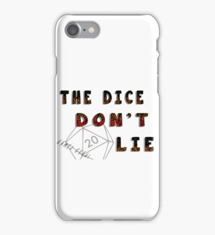 Dice Don't Lie - Gamer Geeks iPhone Case/Skin