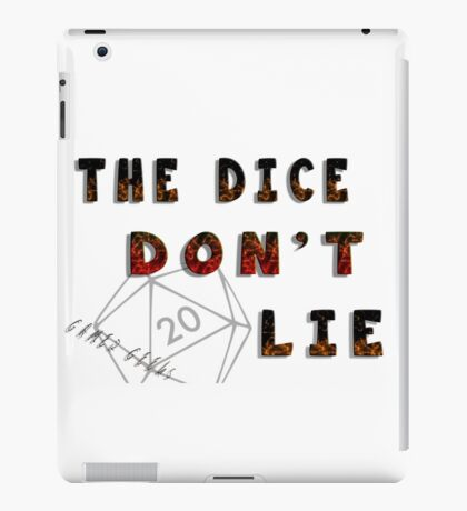 Dice Don't Lie - Gamer Geeks iPad Case/Skin