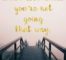 Beachy inspirational, motivational quote, text art. by Glimmersmith