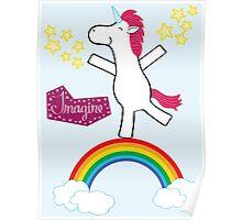 Imagine - Happy Unicorn Poster