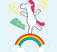 Believe - Happy Unicorn by heatherwallace