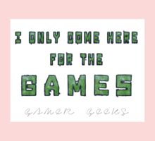 Only the Games - Gamer Geeks One Piece - Short Sleeve