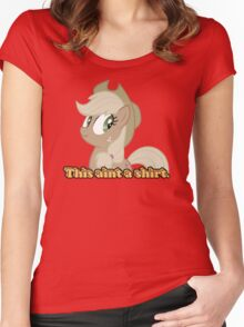 This aint a shirt  Women's Fitted Scoop T-Shirt