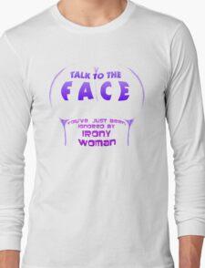 IRONY WOMAN Long Sleeve T-Shirt