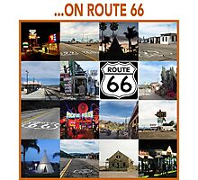 ...on Route 66 Photographic Print