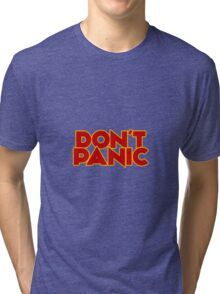 Dont Panic - The Hitchhiker's Guide to the Galaxy Tri-blend T-Shirt