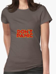 Dont Panic - The Hitchhiker's Guide to the Galaxy Womens Fitted T-Shirt