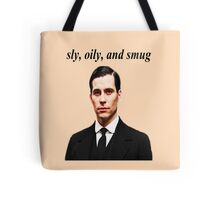 Sly, Oily, and Smug (Black Text) Tote Bag