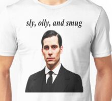 Sly, Oily, and Smug (Black Text) Unisex T-Shirt