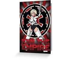 Join the Empire! Greeting Card