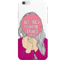 No One's Opinion Defines You iPhone Case/Skin
