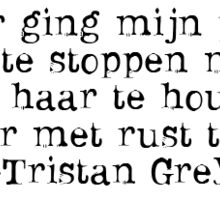 Tristan Grey - Quote Sticker