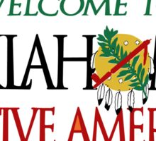 Welcome to Oklahoma Native America Road Sign Sticker