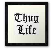 Thug Life Rap Framed Print