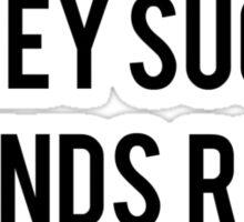 Dillon Francis- Money Sucks, Friends Rule Sticker
