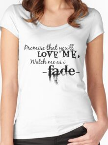 Watch Me As I Fade  Women's Fitted Scoop T-Shirt