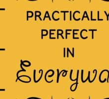 Practically Perfect Sticker