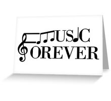 Music Forever Greeting Card