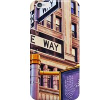 Stop, Look and One Way Street . iPhone Case/Skin