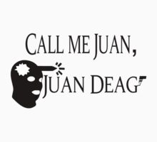 Call Me Juan, Juan Deag! Kids Clothes