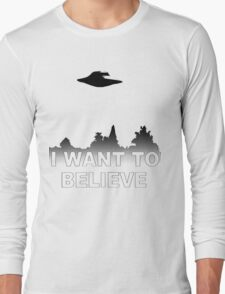 I WANT TO BELIEVE - X Files Long Sleeve T-Shirt