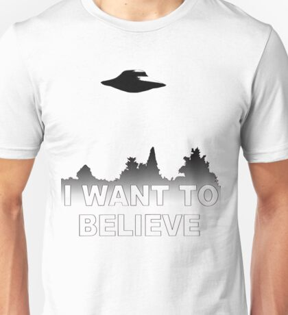 I WANT TO BELIEVE - X Files Unisex T-Shirt