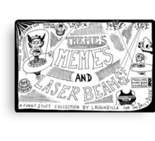 Themes Memes and Laser Beams Canvas Print