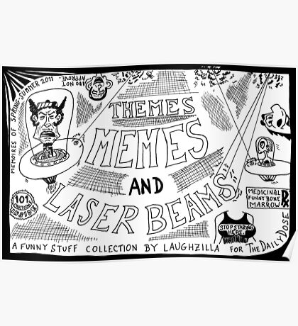 Themes Memes and Laser Beams Poster