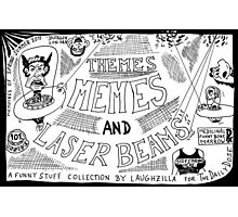 Themes Memes and Laser Beams Photographic Print