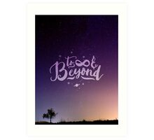 To Infinity and Beyond // Quote Toy Story Inspirational Art Print